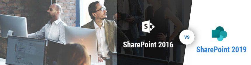 SharePoint 2016 vs. SharePoint 2019